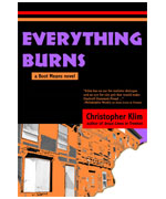Everything Burn by Christopher Klim