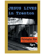 Jesus Lives in Trenton by Christopher Klim